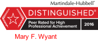 Mary F. Wyant is Martindale-Hubbell Distinguished Peer-Rated for High Professional Achievement, 2016